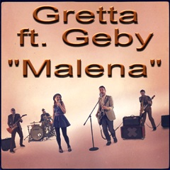 Gretta ft Geby - Malena cover 240X240