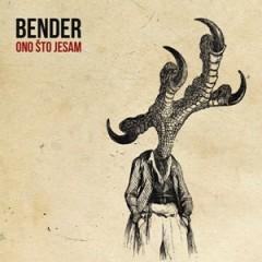 Bender - Ono što jesam 300x300