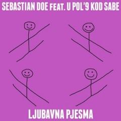 Sebastian Doe feat. U pol'9 kod Sabe - Ljubavna pjesma cover - Copy