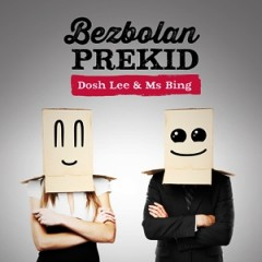 Dosh Lee & Ms Bing - Bezbolan prekid 300