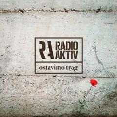 Radio Aktiv - Ostavimo trag 300