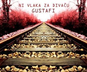 Gustafi Ni vlaka za Divacu side