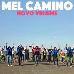 Mel Camino - Novo vrijeme 240