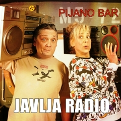 Pijano Bar - Javlja radiol 300 - Copy