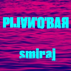 Pijano Bar - Smiraj 600 cover - Copy