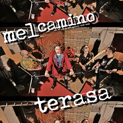 Mel Camino - Terasa 240