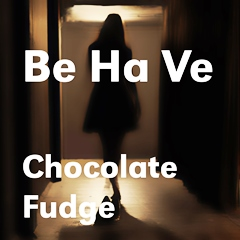 BE HA VE - Chocolate Fudge 240
