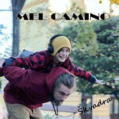 Mel Camino - Skvadra 240