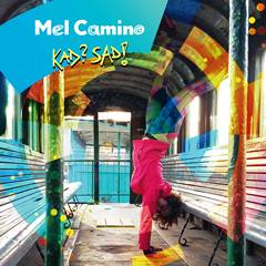 Mel Camino - Kad Sad_cover240