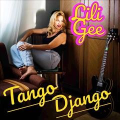 Lili Gee - Tango Django 240