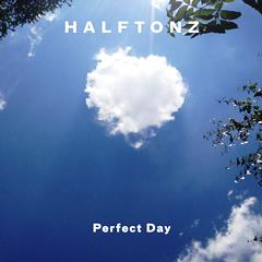 Halftonz - Perfect Day 240