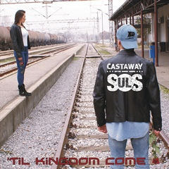 CASTAWAY SOULS Til Kingdom Come_single cover 240