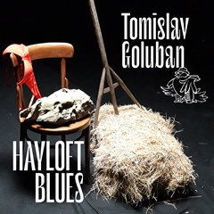Tomislav Goluban - Hayloft Blues 240