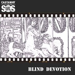 Castaway Souls - Blind Devotion 240