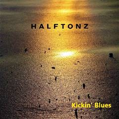 Halftonz - Kickin' Blues 240