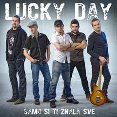 Lucky Day - Samo si ti znala sve 240