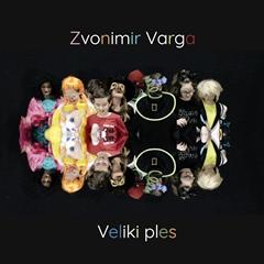 Zvonimir Varga - Veliki ples 240